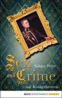 Sabine Werz: Sex and Crime auf Königsthronen ★★★★
