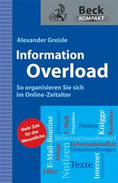 Information Overload - So organisieren Sie sich im Online-Zeitalter
