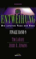 Tim LaHaye: Die Entweihung - Finale 9