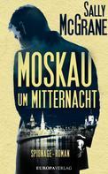 Sally McGrane: Moskau um Mitternacht ★