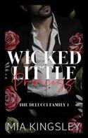 Mia Kingsley: Wicked Little Princess ★★★★