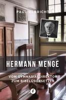 Paul Olbricht: Hermann Menge