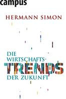 Hermann Simon: Die Wirtschaftstrends der Zukunft ★★★★