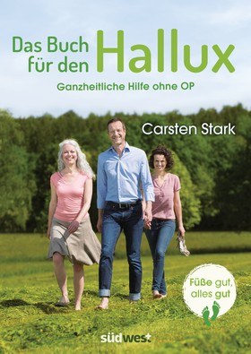 Das Buch für den Hallux - Füße gut, alles gut