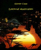 Günter Claas: Lockruf Australien