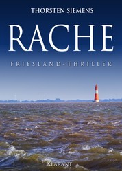 RACHE. Friesland - Thriller