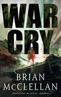 Brian McClellan: War Cry