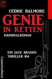 Ein Jack Braden Thriller #14: Genie in Ketten