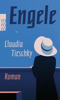 Claudia Tieschky: Engele ★★★★