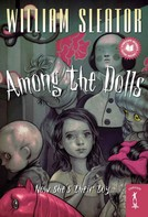 William Sleator: Among the Dolls