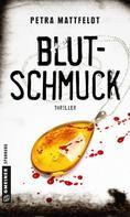 Petra Mattfeldt: Blutschmuck ★★★★