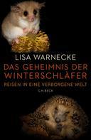 Lisa Warnecke: Das Geheimnis der Winterschläfer ★★★★★