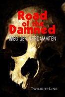 Birgit Raule: Road of the Damned ★★★★★