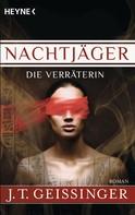 J.T. Geissinger: Nachtjäger - Die Verräterin ★★★★★