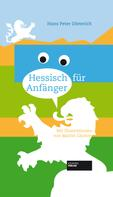 Hans-Peter Dieterich: Hessisch für Anfänger