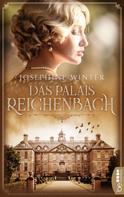 Josephine Winter: Das Palais Reichenbach ★★★★