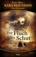 Hymer Georgy: Kara Ben Nemsi - Neue Abenteuer 03: Der Fluch des Schut