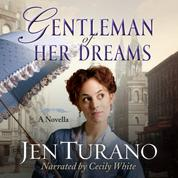Gentleman of Her Dreams - Ladies of Distinction, Book 0.5 (Unabridged)