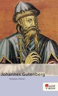 Stephan Füssel: Johannes Gutenberg ★★★★