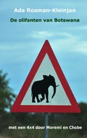 Ada Rosman-Kleinjan: De olifanten van Botswana