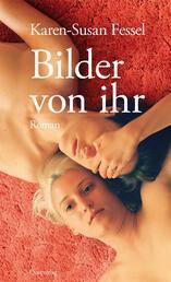 Bilder von ihr - Roman