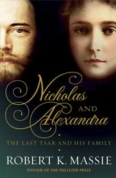 Nicholas and Alexandra - The Tragic, Compelling Story of the Last Tsar and his Family