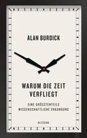 Alan Burdick: Warum die Zeit verfliegt ★★★★