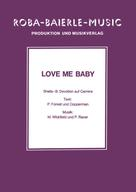 : Love Me Baby