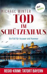 Tod im Schützenhaus: Ein Fall für Assauer und Hammer - Band 2 - Kriminalroman