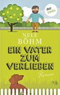 Nele Böhm: Ein Vater zum Verlieben ★★★