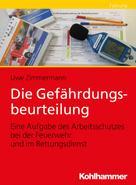 Uwe Zimmermann: Die Gefährdungsbeurteilung