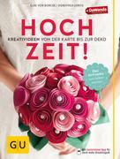 Dorothea Loritz: Hochzeit! Kreativideen von der Karte bis zur Deko