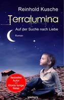 Reinhold Kusche: Terralumina