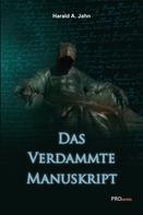 Harald A. Jahn: Das verdammte Manuskript ★★★★