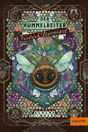 Der Hummelreiter Friedrich Löwenmaul - Roman. Mit drei Bildtafeln und Vignetten von Eva Schöffmann-Davidov