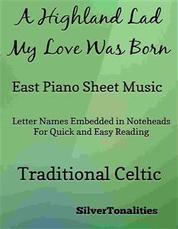 A Highland Lad My Love Was Born Easy Piano Sheet Music