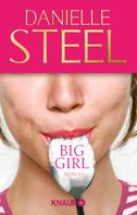Danielle Steel: Big Girl ★★★★
