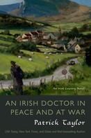Patrick Taylor: An Irish Doctor in Peace and at War ★★★★