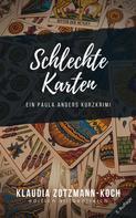 Klaudia Zotzmann-Koch: Schlechte Karten