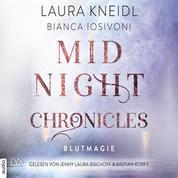 Blutmagie - Midnight-Chronicles-Reihe, Teil 2 (Ungekürzt)