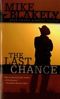 Mike Blakely: The Last Chance