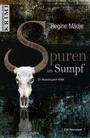 Regine Mädje: Spuren im Sumpf ★★★