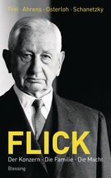 Flick - Der Konzern, die Familie, die Macht