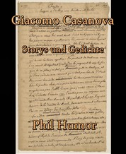 Giacomo Casanova - Storys und Gedichte