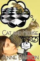 Anne Barton: Cat and Mouse