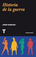 John Keegan: Historia de la guerra