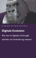 Dr. Ingo Dahm: Digitale Evolution