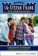 Stefan Frank: Dr. Stefan Frank - Folge 2339 ★★★★★