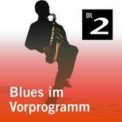 Blues im Vorprogramm (Lesung mit Musik)