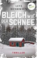 Levi Henriksen: Bleich wie der Schnee ★★★★